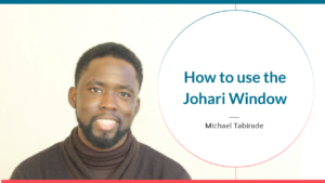 How to use the Johari Window