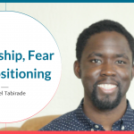 Leadership-Fear-and-Positioning