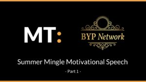 BYP Network: Summer Mingle | Motivational Speech – Michael Tabirade Part 1