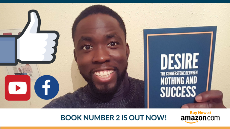 Book Number 2 is Out – Desire: The Cornerstone between Nothing and Success