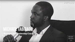 Michael Tabirade on becoming a Business & Leadership coach