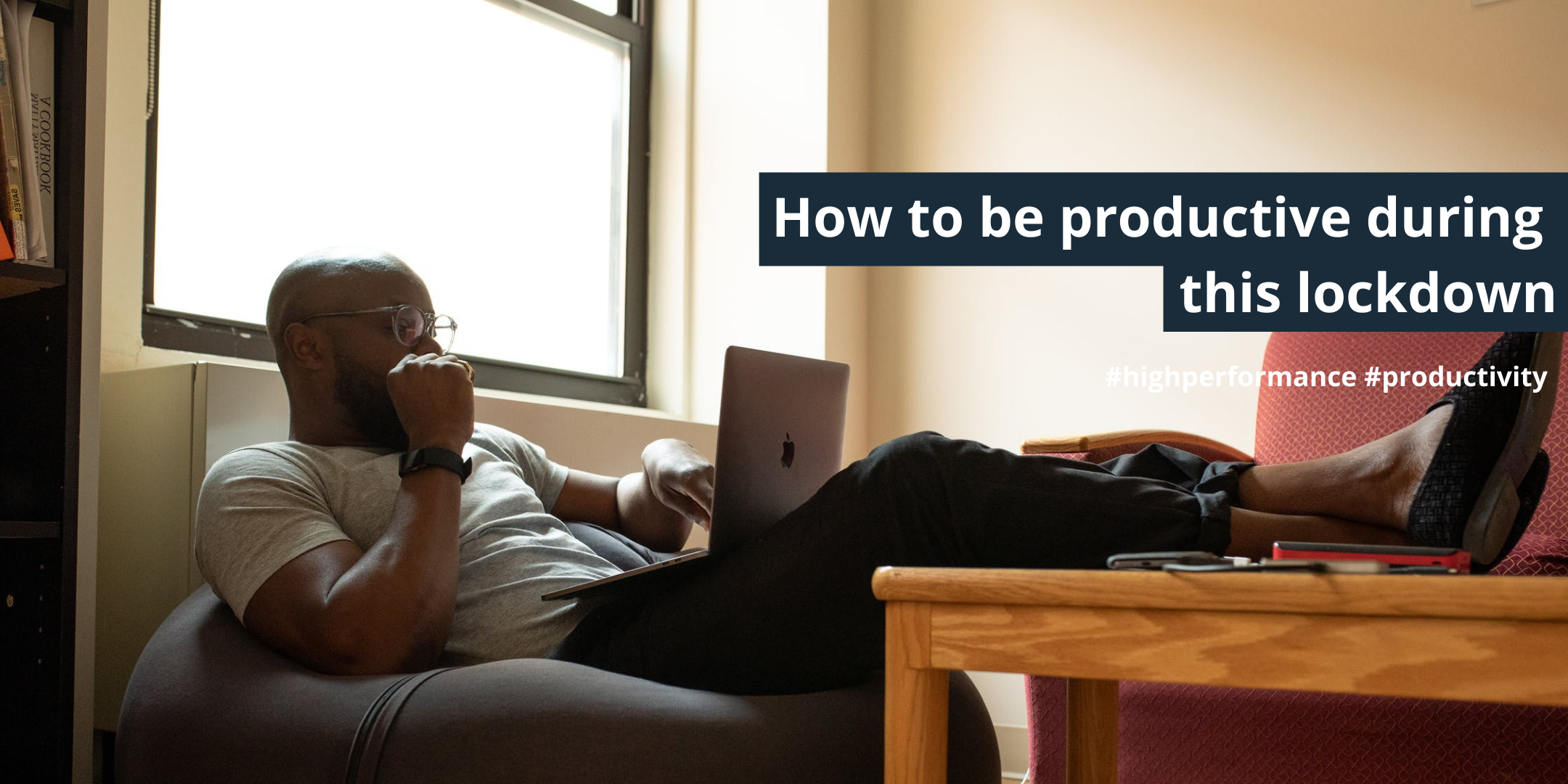 how-to-be-more-productive-during-quarantine